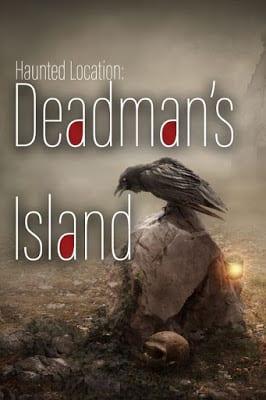 Haunted Dead man's Island