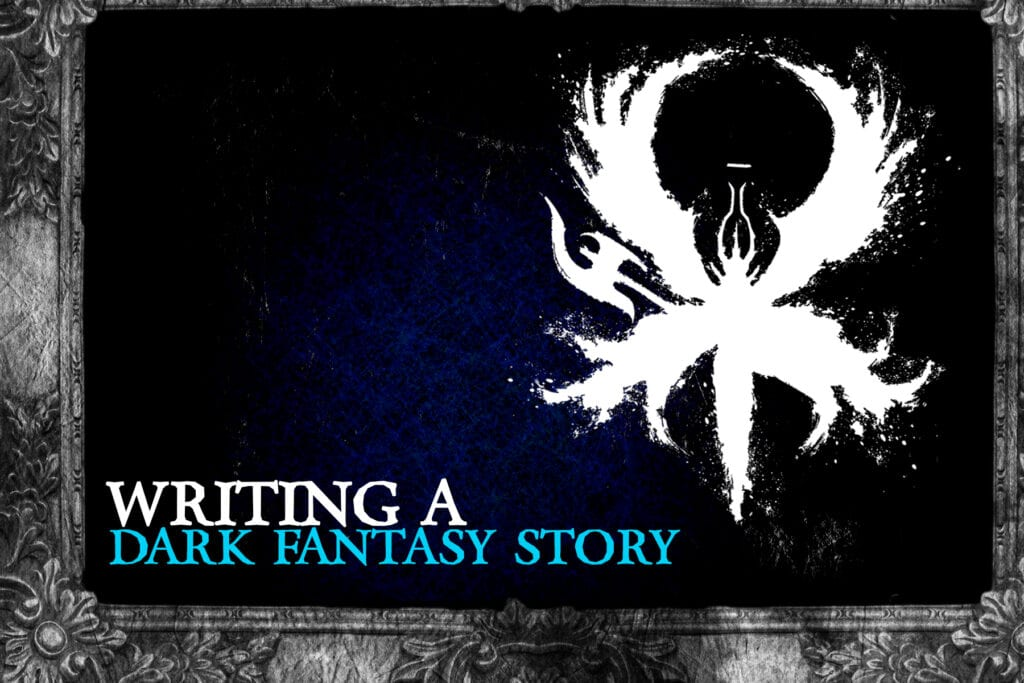 writing a dark fantasy novel