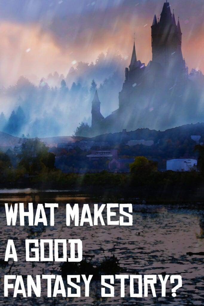 what makes a good fantasy story
