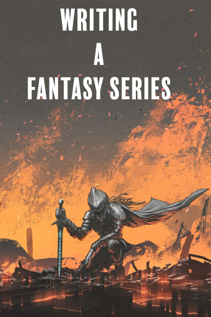 Tips for Writing a Fantasy Series