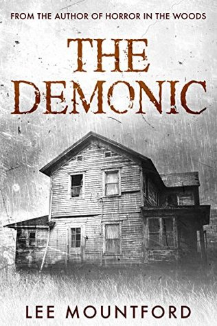 The Demonic adult horror book by Lee Mountford
